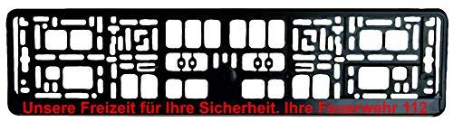 Schwarzer Kennzeichenhalter - Unsere Freizeit für Ihre Sicherheit. Ihre Feuerwehr 112 Aufdruck in Rot - Kennzeichenverstärker - Kennzeichenträger - Kennzeichen - Halter