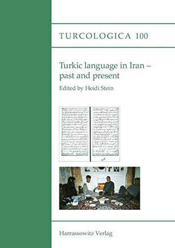 Compare Textbook Prices for Turkic Language in Iran - Past and Present Turcologica English and Turkish Edition 1., Aufl. ed. Edition ISBN 9783447102476 by Stein, Heidi,Stein, Heidi