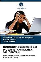 Burnout-Syndrom Bei Mosambikanischen Studenten