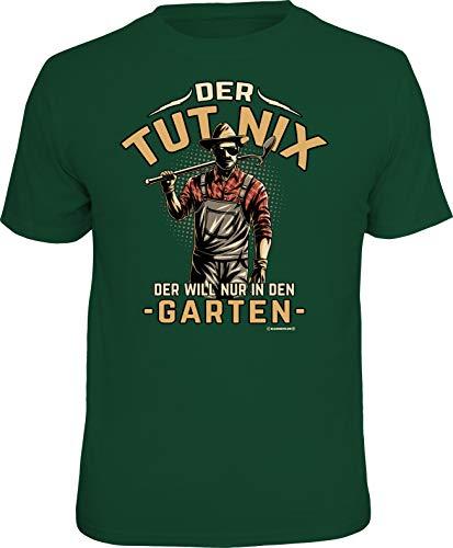 Männer Geschenk T-Shirt für Gärtner: Der TUT nix - Der Will nur in den Garten