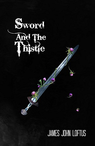 Sword And The Thistle (Celtic Blood Book 2)