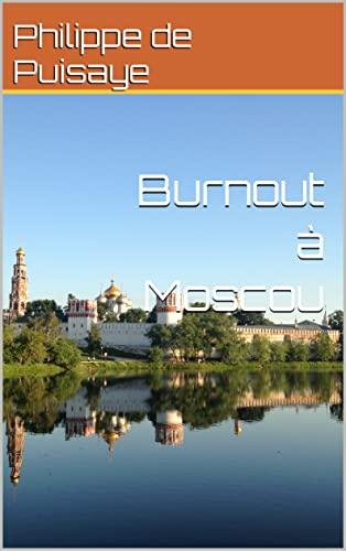 Couverture du livre Burnout à Moscou (Contes de Vénus illustrés t. 5)