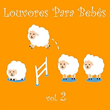 Louvores para Bebês (Vol. 2)