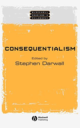 Consequentialism (Wiley Blackwell Readings in Philosophy Book 7)