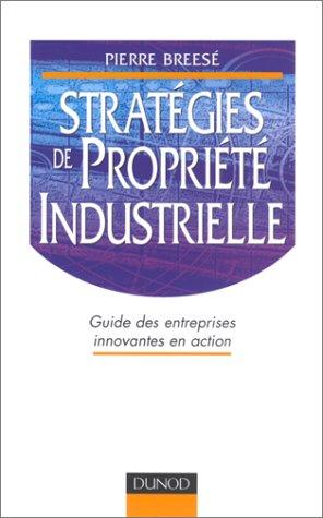Stratégies de propriété industrielle