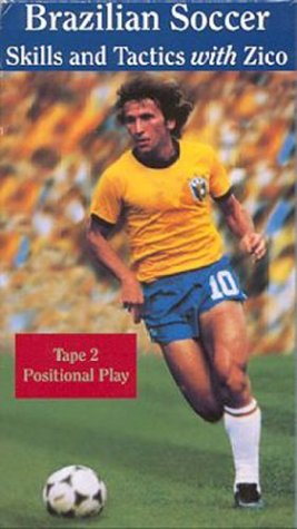 Soccer - Brazilian Soccer With Zico - Basic Techniques Positional Play Tactics