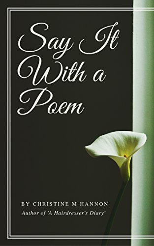 Say It With A Poem (English Edition) eBook: Hannon, Christine ...