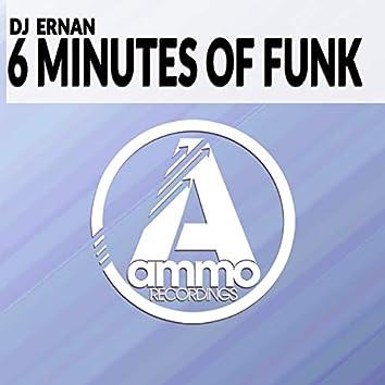 6 Minutes of Funk (Original Mix)