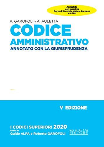 Codice Esame Avvocato 2020: Codice amministrativo Annotato con la giurisprudenza - per esame abilitazione forense 2020