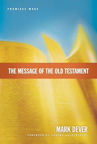 Image of The Message of the Old Testament: Promises Made