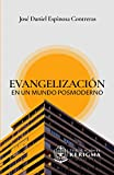 Evangelización en un mundo posmoderno