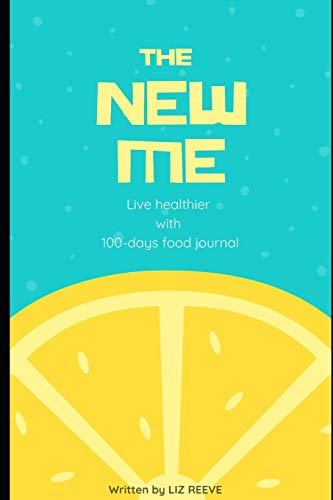 The New Me: Live healthier with 100-days food journal