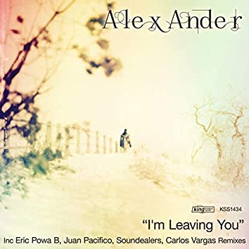 I'm Leaving You