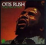 Songtexte von Otis Rush - Cold Day in Hell