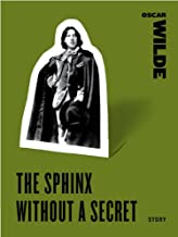 The Sphinx Without a Secret (Harper Perennial Classic Stories)
