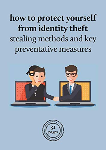 How to offer protection to your self from identification robbery: Stealing strategies and key preventative measures