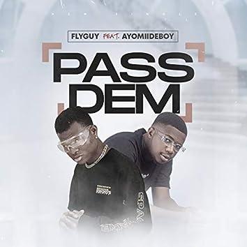 Pass Dem