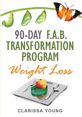 Compare Textbook Prices for 90 DAY F.A.B. Transformation Program: Weight Loss  ISBN 9798672726779 by Young, Clarissa