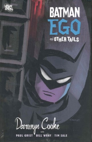 Batman: Ego and Other Tails by Darwyn Cooke (June 06,2007)