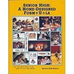 Barb Shelton - Senior High: A Homed-Designed Form+U+La
