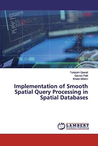 Implementation of Smooth Spatial Query Processing in Spatial Databases