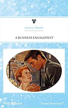 A Business Engagement (Simply the Best Book 6) by [JESSICA STEELE]