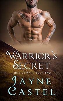 Warrior's Secret: A Dark Ages Scottish Romance (The Pict Wars Book 2) by [Jayne Castel, Tim Burton]