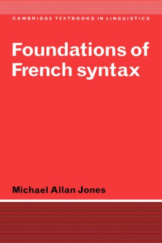 Foundations of French Syntax (Cambridge Textbooks in Linguistics)