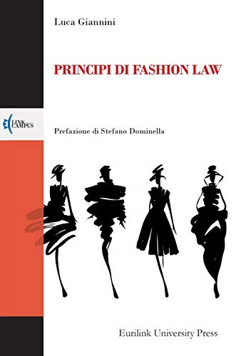 PRINCIPI DI FASHION LAW (Italian Edition)