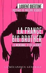 La France Big Brother de Laurent Obertone