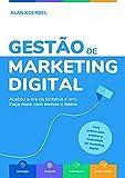 Gestão de Marketing Digital: Acabou a era da tentativa e erro. Faça mais com menos e lidere.