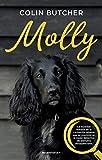 Molly: La increíble historia de la cachorrita rebelde que se convirtió en la mejor detective de animales desaparecidos