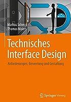Technisches Interface Design: Anforderungen, Bewertung und Gestaltung