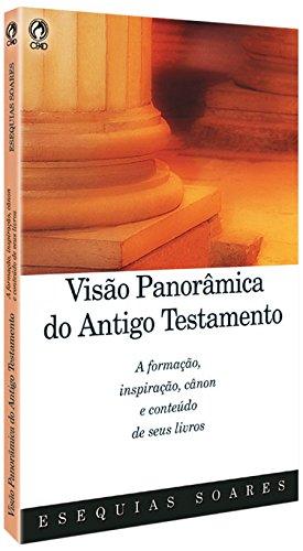 Visao Panoramica Do Antigo Testamento