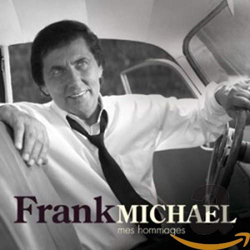 Frank Michael - Mes Hommages