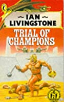 Fighting Fantasy 21 Trial Of Champions (Puffin Adventure Gamebooks)