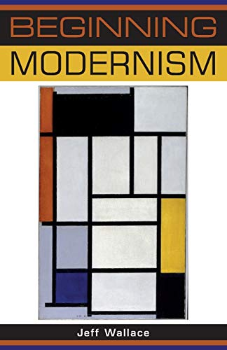 Beginning modernism (Beginnings)