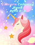 Unicorn Coloring Book ages 2-8: Great Unicorn Book for Kids Fun for Kids Coloring and Painting Advanced coloring pages for teens, older kids and boys