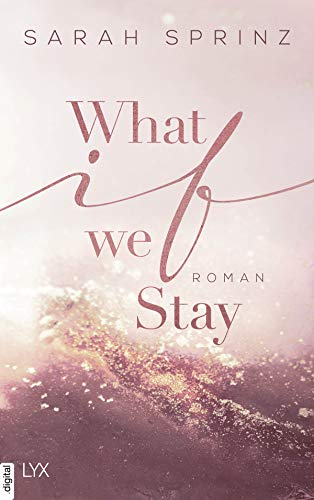 What if we Stay (University of British Columbia 2)