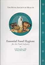 Essential Food Hygiene for the Food Industry