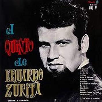 EL Quinto De Eduardo Zurita