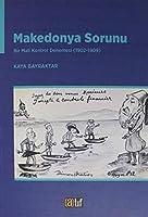 Makedonya Sorunu - Bir Mali Kontrol Denemesi (1902-1909)
