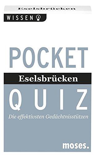 moses. Verlag GmbH Pocket Quiz - Eselsbrücken: Die effektivsten Gedächtnisstützen (Pocket Quiz / Ab 12 Jahre /Erwachsene)