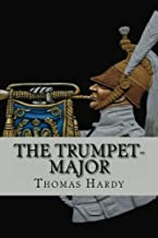 The trumpet-major (Worldwide Classics)