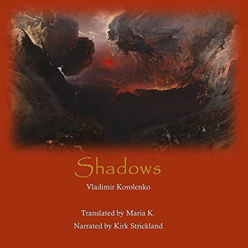 Shadows Audiobook By Vladimir Korolenko cover art