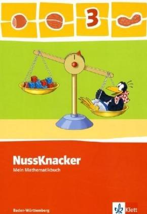 Der Nussknacker. Ausgabe für Baden-Württemberg / Schülerbuch 3. Schuljahr