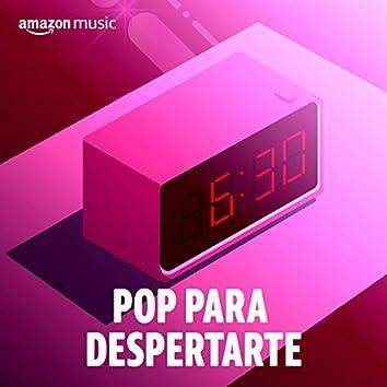 Pop para despertarte