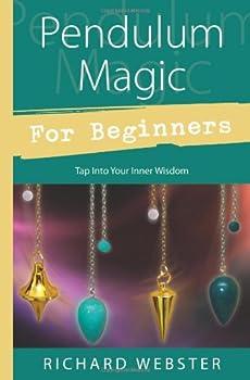 Pendulum Magic for Beginners  Tap Into Your Inner Wisdom