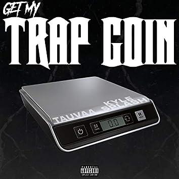 Get My Trap Goin' (feat. Tauvaa)