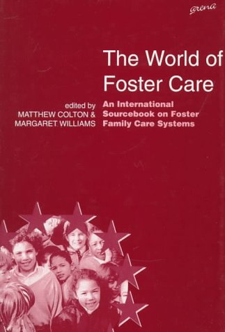 The World of Foster Care